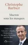 Christophe Barbier - Macron sous les masques.