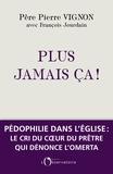 Pierre Vignon - Plus jamais ça !.