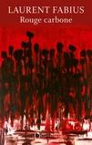 Laurent Fabius - Rouge carbone.