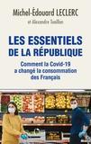 Michel-Edouard Leclerc - Les Essentiels de la République - Comment la Covid-19 a changé la consommation des Français.