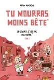 Marion Montaigne - Tu mourras moins bête  - La science, c'est pas du cinéma.