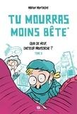 Marion Montaigne - Tu mourras moins bête - Quoi de neuf docteur Moustache ?.