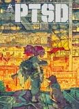 P.T.S.D. / Guillaume Singelin | Singelin, Guillaume. Auteur. Illustrateur