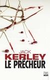 Jack Kerley - Le prêcheur.