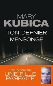 Mary Kubica - Ton dernier mensonge.