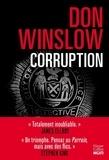 Corruption / Don Winslow   Winslow, Don (1953-....). Auteur