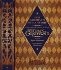 Signe Bergstrom et  MinaLima - Les archives de la magie - Dans les coulisses du film Les animaux fantastiques - Les crimes de Grindelwald.