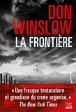 La frontière / Don Winslow | Winslow, Don (1953-....)