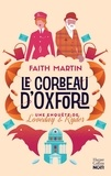 Faith Martin - Une enquête de Loveday & Ryder  : Le corbeau d'Oxford.