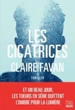 Claire Favan - Les cicatrices.