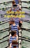 André Raufast - Activités physiques et sportives adaptées - Perspectives d'une prévention de la santé.