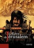 Lionel Marty et Philippe Thirault - Le Rêve de Jérusalem Tome 2 : L'épreuve divine.