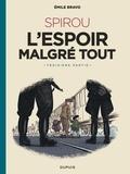 Emile Bravo - Spirou, l'espoir malgré tout Tome 3 : Un départ vers la fin.