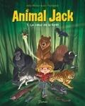 Kid Toussaint et  Miss Prickly - Animal Jack Tome 1 : Le coeur de la forêt.