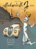 Laurent Verron et Yves Sente - Mademoiselle J Tome 2 : Je ne me marierai jamais.