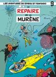 André Franquin - Les Aventures de Spirou et Fantasio Tome 9 : Le repaire de la murène - Opé l'été BD 2019.