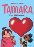 Christian Darasse et  Zidrou - Tamara Tome 2 : C'est bon l'amour ? - Opé l'été BD 2019.