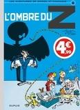 André Franquin et  Jidéhem - Les Aventures de Spirou et Fantasio Tome 16 : L'ombre du Z.
