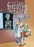 Philippe Bercovici et Raoul Cauvin - Les Femmes en Blanc Tome 42 : La radio de la méduse.