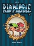 Midam et  Patelin - Kid Paddle Tome 16 : Kid N'Roses.