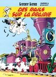 René Goscinny et  Morris - Lucky Luke Tome 9 : Des rails sur la prairie - Opération l'été BD 2020.