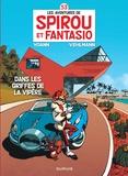 Fabien Vehlmann et  Yoann - Les Aventures de Spirou et Fantasio Tome 53 : Dans les griffes de la vipère - Opération l'été BD 2020.