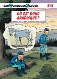 Raoul Cauvin et  Lambil - Les Tuniques Bleues Tome 64 : Où est donc Arabesque ?.