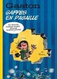 Franquin - Gaston  : Gaffes en pagaille.