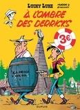 Morris et René Goscinny - Lucky Luke Tome 18 : A l'ombre des derricks.
