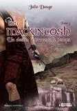 Julie Dauge - Les MacKintosh Tome 4 - Un destin à travers le temps.