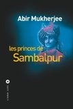 Les princes de Sambalpur / Abir Mukherjee | Mukherjee, Abir (1974-....)