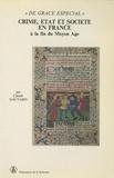 Claude Gauvard - De grace especial - Crime, Etat et société en France à la fin du Moyen-Age, 2 volumes.