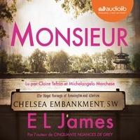 E L James et Claire Tefnin - Monsieur.