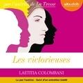 Laetitia Colombani - Les victorieuses - Suivi d'un entretien avec l'auteur.