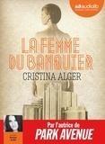 Cristina Alger - La femme du banquier. 1 CD audio MP3