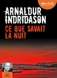 Arnaldur Indridason - Ce que savait la nuit. 1 CD audio MP3