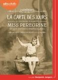 Ransom Riggs - Miss Peregrine et les enfants particuliers Tome 4 : La carte des jours. 2 CD audio MP3