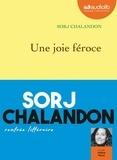 Sorj Chalandon - Une joie féroce. 1 CD audio MP3