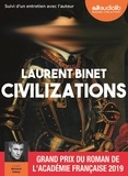 Laurent Binet - Civilizations - Suivi d'un entretien avec l'auteur. 1 CD audio MP3