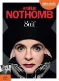 Amélie Nothomb - Soif. 1 CD audio MP3