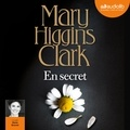 Mary Higgins Clark - En secret.