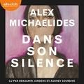 Alex Michaelides et Benjamin Jungers - Dans son silence.
