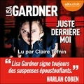 Lisa Gardner - Juste derrière moi.