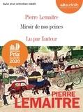 Pierre Lemaitre - Miroir de nos peines - Suivi d'un entretien inédit. 2 CD audio MP3