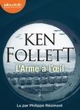 Ken Follett - L'arme à l'oeil. 2 CD audio MP3