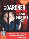 Lisa Gardner - Juste derrière moi. 2 CD audio MP3
