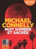 Michael Connelly - Nuit sombre et sacrée. 2 CD audio MP3