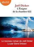 Joël Dicker - L'énigme de la chambre 622. 2 CD audio MP3