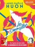 Anne-Gaëlle Huon - Les demoiselles. 1 CD audio MP3