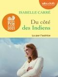Isabelle Carré - Du côté des Indiens. 1 CD audio MP3